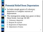 potential relief from deportation