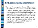 settings requiring interpreters
