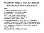 sszehasonl t s a cseh s a szlov n romantik ban bet lt tt szerep 3