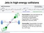 jets in high energy collisions