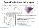 some predictions jet shapes