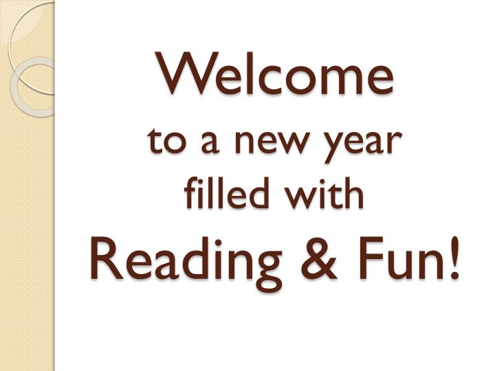 welcome to a new year filled with reading fun n.