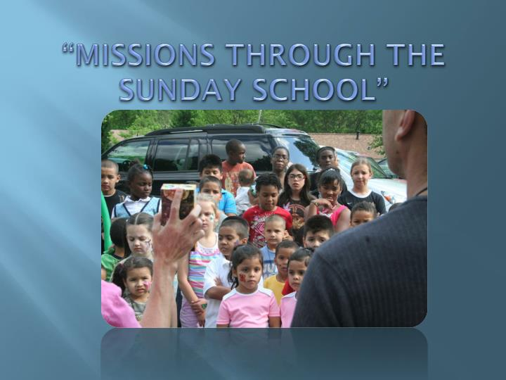missions through the sunday school n.