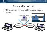 bandwidth brokers