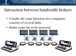 interaction between bandwidth brokers