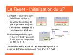 le reset initialisation du p