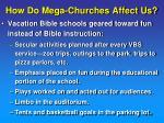 how do mega churches affect us