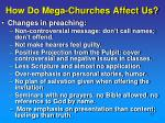 how do mega churches affect us1