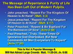 the message of repentance purity of life has been left out of modern pulpits