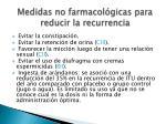 medidas no farmacol gicas para reducir la recurrencia