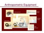 anthropometric equipment