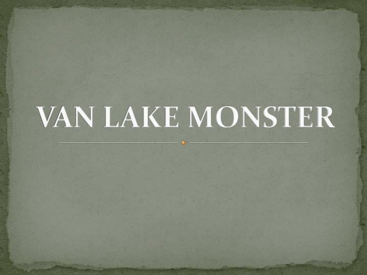 van lake monster n.