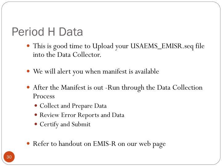 Period H Data