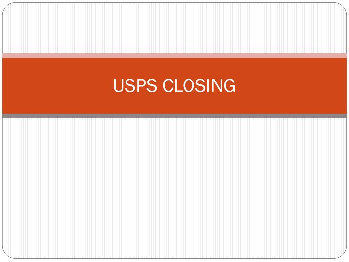 USPS CLOSING