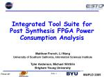 integrated tool suite for post synthesis fpga power consumption analysis