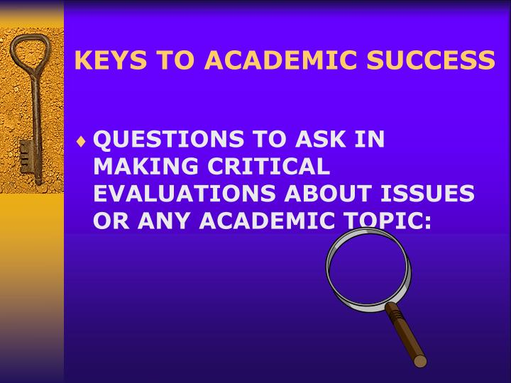 academic success questions Writing at the academic success center frequently asked questions what do i need to bring to the communications center if you need to print a document, you will need to buy a copy/print card.