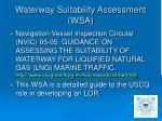waterway suitability assessment wsa