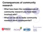 consequences of community research