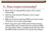 11 dose respon relationship