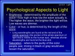 psychological aspects to light