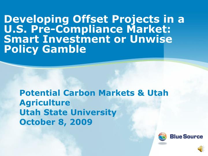 developing offset projects in a u s pre compliance market smart investment or unwise policy gamble n.