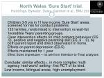 north wales sure start trial hutchings bywater daley gardner et al bmj 2007