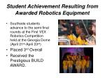 student achievement resulting from awarded robotics equipment