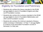 eligibility for foundation and preliminary