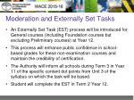 moderation and externally set tasks