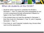 when do students sit the olna