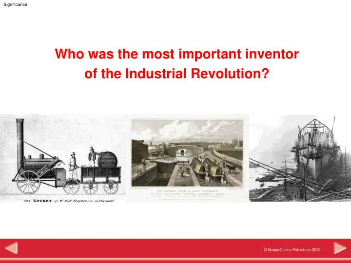 who was the most important inventor of the industrial revolution n.