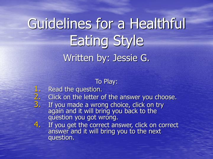 guidelines for a healthful eating style n.