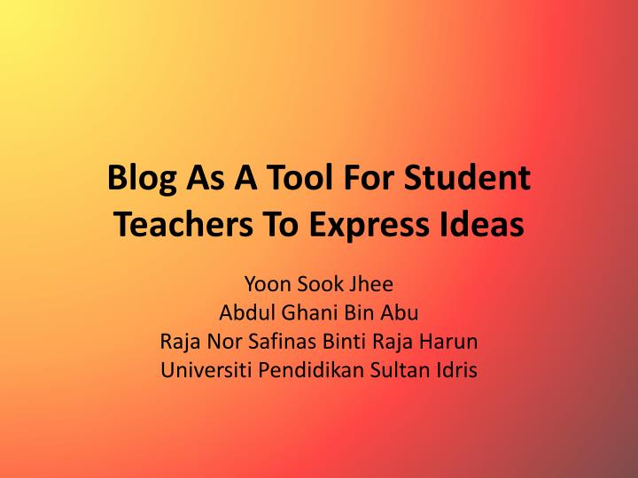 blog as a tool for student teachers to express ideas n.