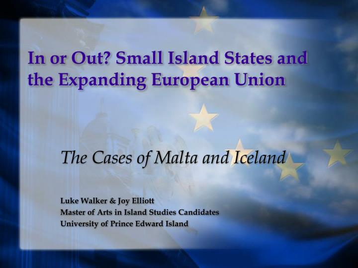 in or out small island states and the expanding european union n.
