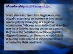 membership and recognition