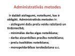 administrat v s metodes