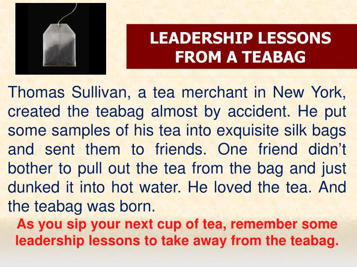 leadership lessons from a teabag n.