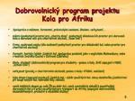 dobrovolnick program projektu kola pro afriku
