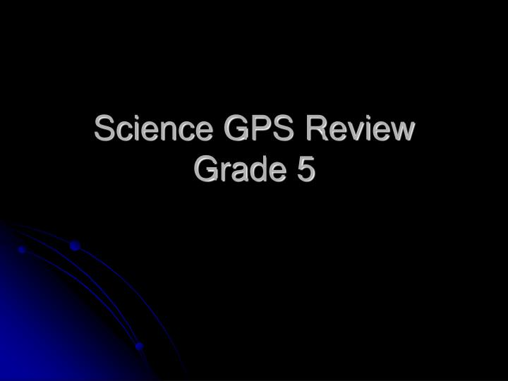 science gps review grade 5 n.