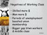 negatives of working class