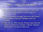 1941 1950 church facts