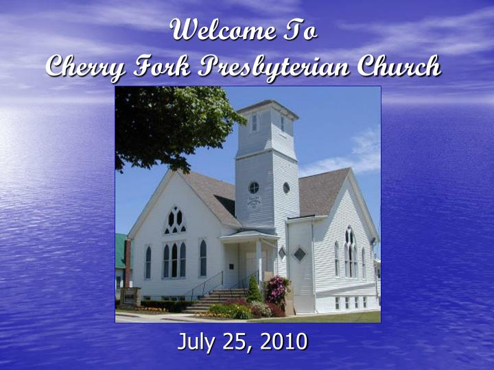 welcome to cherry fork presbyterian church n.