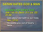 satan hates god man1