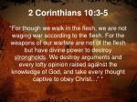 2 corinthians 10 3 5