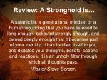 review a stronghold is