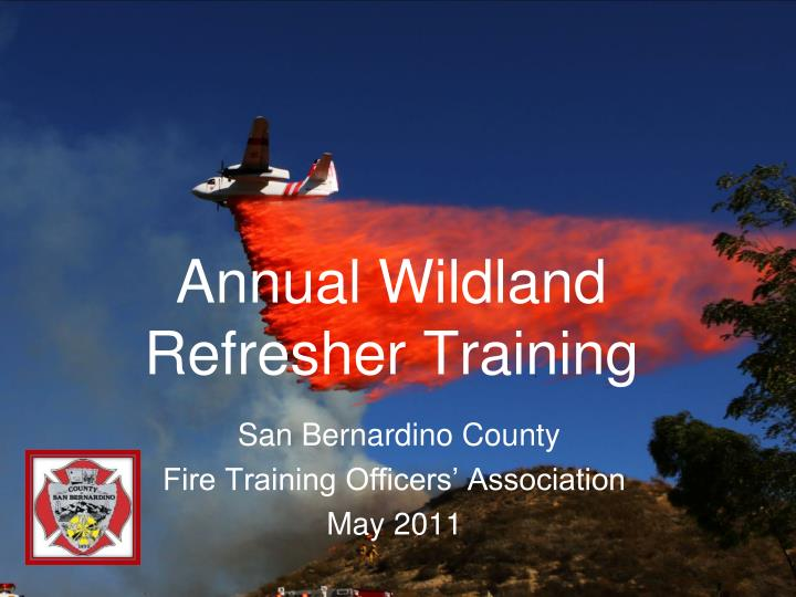 annual wildland refresher training n.