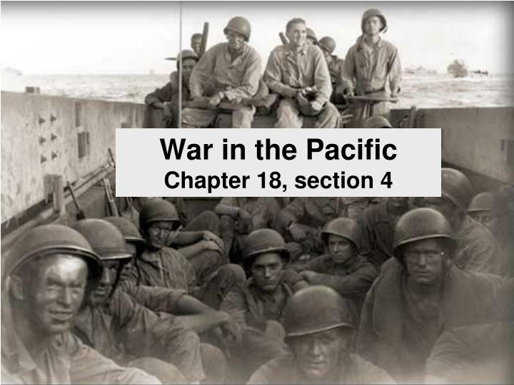 war in the pacific chapter 18 section 4 n.