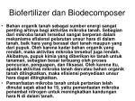 biofertilizer dan biodecomposer