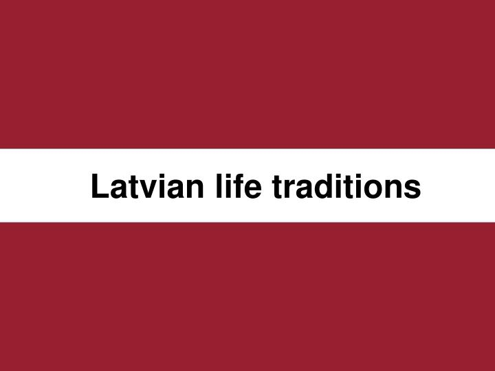 latvian life traditions n.