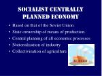 socialist centrally planned economy
